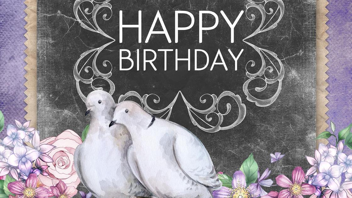 голуби и надпись happy birthday